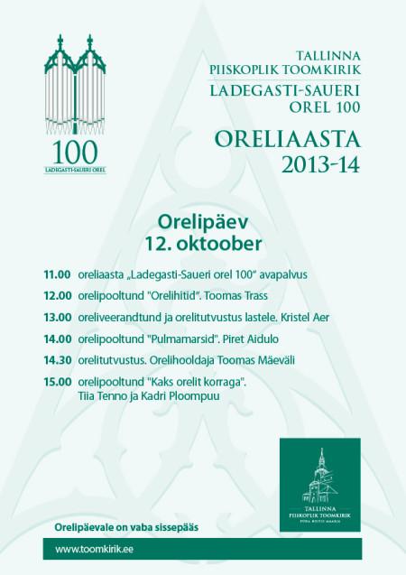 Oreliaasta algab 12. oktoobril 2013 orelipäevaga Toomkirikus